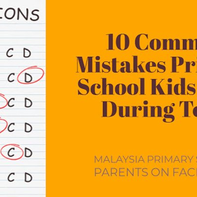 10 Common Mistakes Primary School Kids Make During Tests