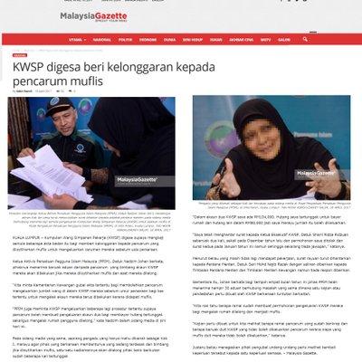 3625 Kwsp Digesa Beri Kelonggaran Kepada Pencarum Muflis Malaysia Gazette 18 04 2017