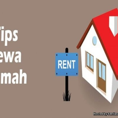 4 Perkara Penting Sebelum Menyewa Rumah Anda Perlu Tahu