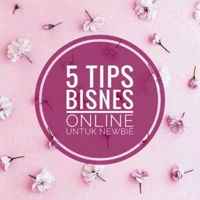 5 Tips Bisnes Online Untuk Newbie