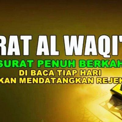 Allahuakbar Inilah Keistimewaan Surah Al Waqiah Dan 8 Khasiatnya Yang Sangat Dahsyat