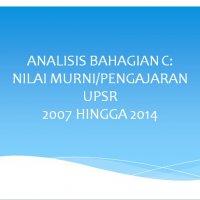 Analisis Bahagian C Nilai Murni Pengajaran Upsr 2007 Hingga 2014