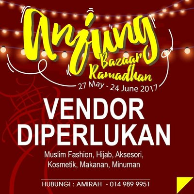 Anjung Bazaar Ramadhan 27 May 24 June 2017