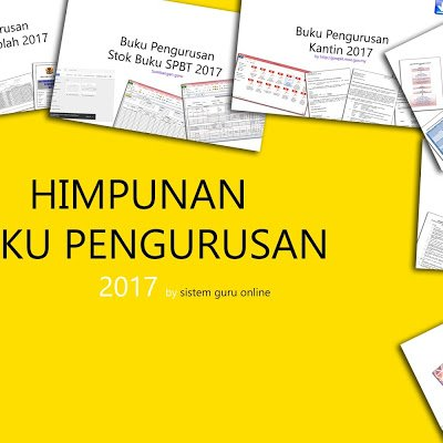 Himpunan 6 Buku Pengurusan Sekolah Tahun 2017 Oleh Sistem Guru Online