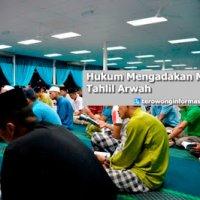 Hukum Mengadakan Majlis Tahlil Arwah