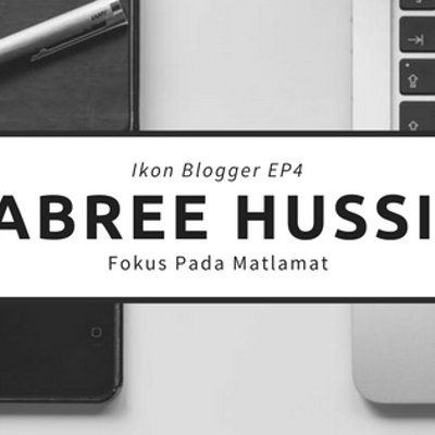 Ikon Blogger Ep4 Sabree Hussin