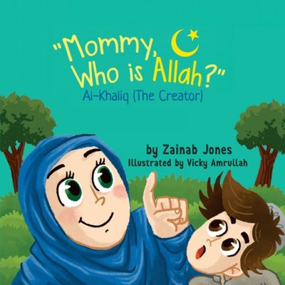 Interview Series Zainab Jones Author Of Mommy Who Is Allah