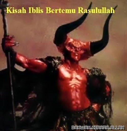 Kisah Iblis Bertemu Rasulullah Saw Atas Perintah Allah Swt