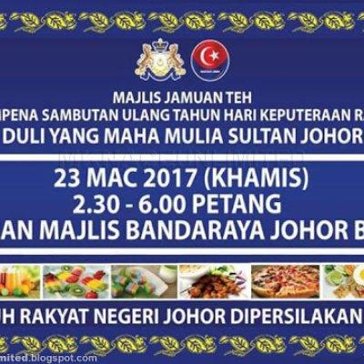 Majlis Jamuan Teh Sempena Sambutan Ulang Tahun Hari Keputeraan Rasmi Dymm Sultan Johor 2017
