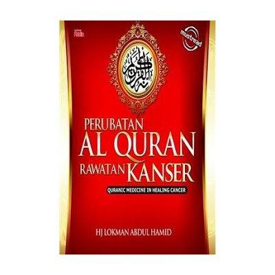 Makanan Yang Harus Dielakkan Dan Ayat Al Quran Yang Perlu Diamalkan Oleh Pesakit Kanser
