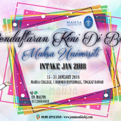 Pendaftaran Dibuka Mahsa Universiti Untuk Intake January 2018 Jom Mendaftar