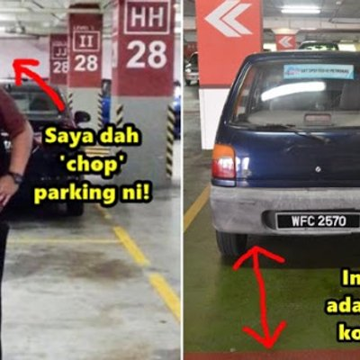 Perangai Orang Malaysia Buat Waktu Parking Yang Boleh Bawa Bergaduh
