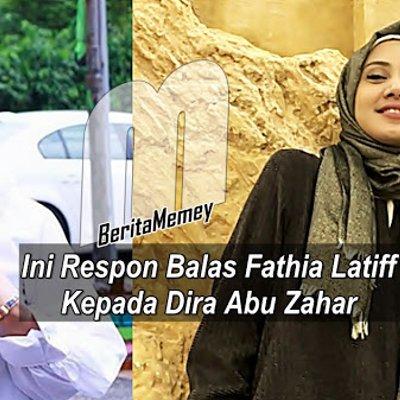 Setelah Dimalukan Ini Respon Balas Fathia Latiff Kepada Dira Abu Zahar